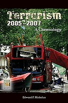 Terrorism, 2005-2007 : a chronology