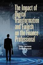 The impact of digital transformation and FinTech on the finance professional