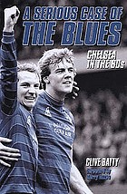 A serious case of the blues : Chelsea in the 80s
