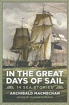 In the great days of sail : 14 sea stories