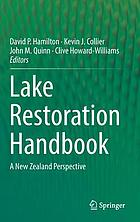Lake restoration handbook : a New Zealand perspective