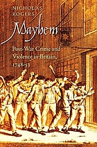 Mayhem : post-war crime and violence in Britain, 1748-53