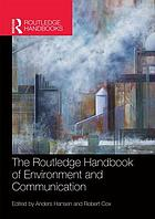 Routledge handbook of environment and communication