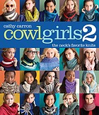 Cowl girls 2 : the neck's favorite knits