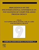 FOCAPD-19/proceedings of the 9th International Conference on Foundations of Computer-Aided Process Design, July 14-18, 2019