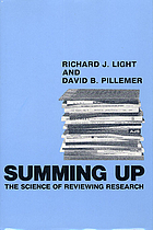 Summing up : the science of reviewing research