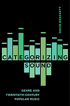 Categorizing sound : genre and twentieth-century popular music