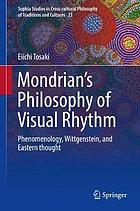 Mondrian's philosophy of visual rhythm : phenomenology, Wittgenstein, and Eastern thought
