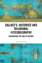 Sallust's Histories and triumviral historiography : confronting the end of history