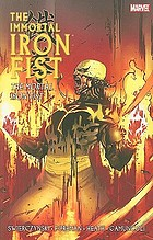 The Immortal Iron Fist. 4, The Mortal Iron Fist