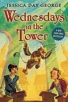 Wednesdays in the tower. (Castle Glower, vol. 2.)