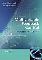 Multivariable feedback control : analysis and design