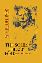The souls of Black folk : essays and sketches