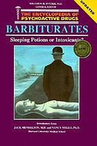 Barbiturates : sleeping potion or intoxicant?