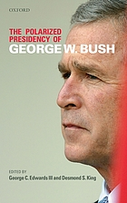 The polarized presidency of George W. Bush