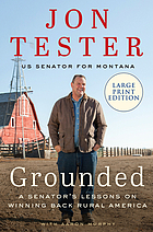 Grounded : a senator's lessons on winning back rural America