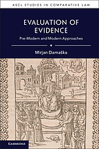Evaluation of evidence : pre-modern and modern approaches