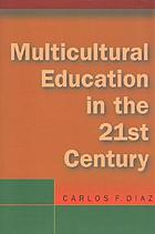 Multicultural education in the twenty-first century