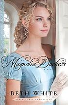 The magnolia duchess : a novel
