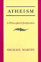 Atheism : a philosophical justification