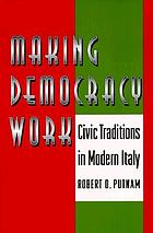 Making democracy work : civic traditions in modern Italy
