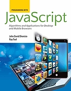 Programming with JavaScript : algorithms and applications for desktop and mobile browsers