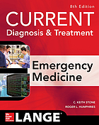Current diagnosis & treatment. Emergency medicine