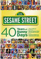 Sesame Street. 40 years of sunny days.
