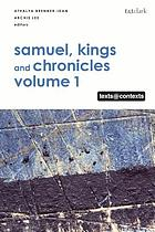 Samuel, Kings and Chronicles/ 1, Samuel, Kings and Chronicles, I / edited by, Athalya Brenner-Idan, Archie C.C. Lee.