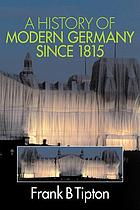 A history of modern Germany since 1815