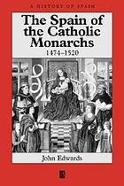 The Spain of the Catholic Monarchs : 1474-1520