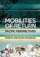 Mobilities of return : Pacific perspectives