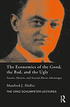 The economics of The good, the bad, and the ugly : secrets, desires, and second mover advantages
