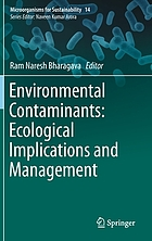 Environmental contaminants : ecological implications and management