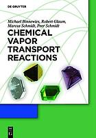 Chemical vapor transport reactions