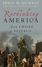 Rethinking America : from empire to republic