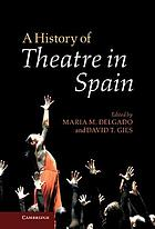 A History of Theatre in Spain.