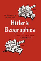 Hitler's geographies : the spatialities of the Third Reich