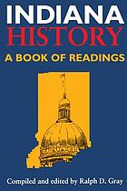 Indiana history : a book of readings