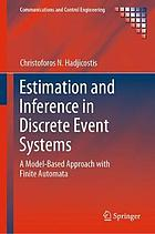 Estimation and inference in discrete event systems : a model-based approach with finite automata