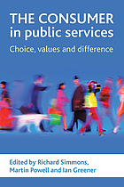 The consumer in public services : choice, values and difference