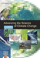 Advancing the science of climate change : America's climate choices