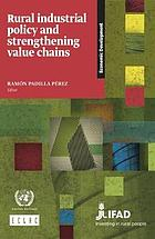 Rural industrial policy and strengthening value chains