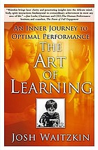 The art of learning : a journey in the pursuit of excellence