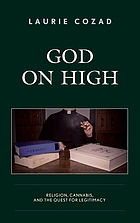 God on high : religion, cannabis, and the quest for legitimacy