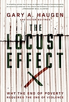The Locust Effect : Why the End of Poverty Requires the End of Violence.