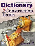 Craftsman's illustrated dictionary of construction terms