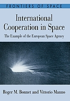 International cooperation in space : the example of the European Space Agency