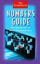 The Economist : numbers guide : the essentials of business numeracy.