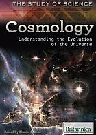 Cosmology : Understanding the Evolution of the Universe.